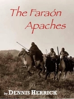 The Faraón Apaches