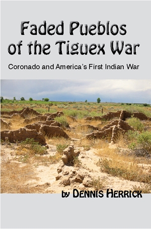 Faded Pueblos: of the Tiguex War
